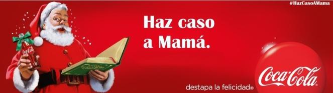 Coca Cola y #HazCasoAMama os desea... destapar la felicidad. ¡Haznos caso!